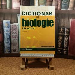 Elena Comanescu - Dictionar de biologie selectiv Vol. II