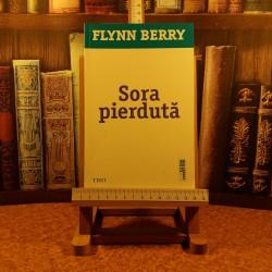 Flynn Berry - Sora pierduta