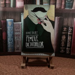 Diane Ducret - Femeile dictatorilor