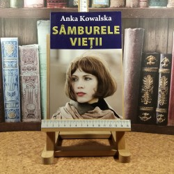 Anka Kowalska - Samburele vietii