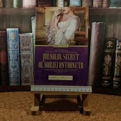 Carolly Erickson - Jurnalul secret al Mariei Antoaneta