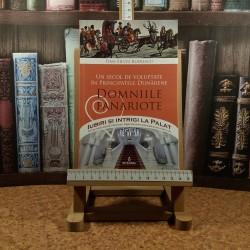 Dan Silviu Boerescu - Un secol de voluptate in principatele dunarene Domniile fanariote Vol. IV
