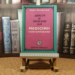 Radu Rimniceanu - Aspecte si probleme ale medicinii contemporane