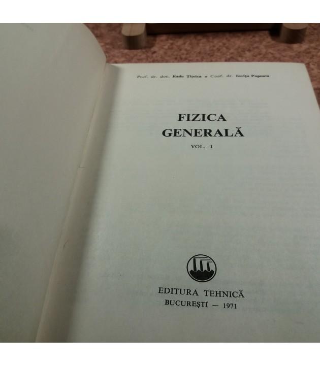 Radu Titeica - Fizica generala Vol. I
