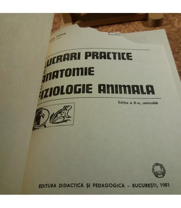M. Stoica - Lucrari practice de anatomie si fiziologie animala