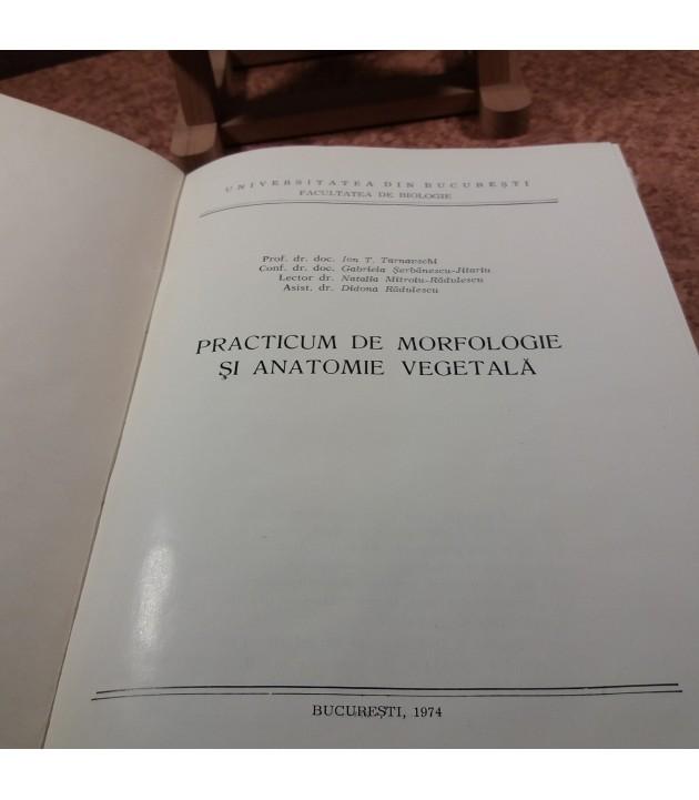 Ion T. Tarnavschi - Practicum de morfologie si anatomie vegetala