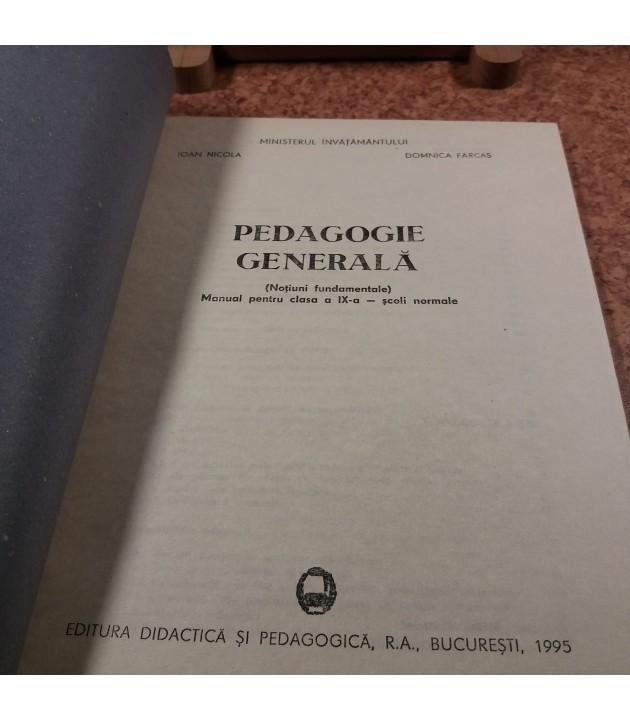 Ioan Nicola - Pedagogie generala manual pentru clasa a XI a, scoli normale