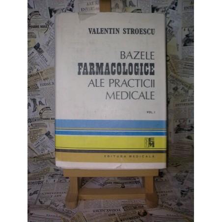 Bazele farmacologice ale practicii medicale vol. I