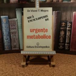 Viorel T. Mogos - Mica enciclopedie de urgente metabolice