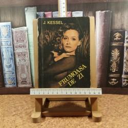 J. Kessel - Frumoasa de zi