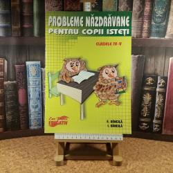 Eduard Dancila - Probleme nazdravane pentru copii isteti clasele IV - V