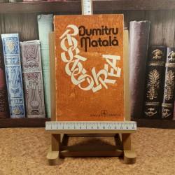 Dumitru Matala - Rostogolirea
