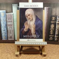 Dan Bodea - Mediatrix