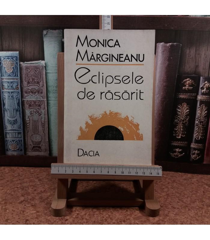 Monica Margineanu - Eclipsele de rasarit