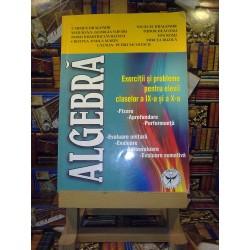 Carmen Dragomir - Algebra exercitii si probleme pentru elevii claselor a IX a si a X a
