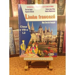 Dan Ion Nasta - Limba franceza clasa a VIII a L2 Mon livre de francais