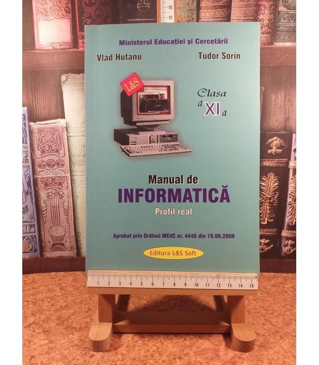 Vlad Hutanu, Tudor Sorin - Manual de informatica Profil real clasa a XI a