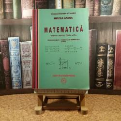 Mircea Ganga - Matematica manual pentru clasa a XI a Trunchi comun + Curriculum diferentiat (4 ore)