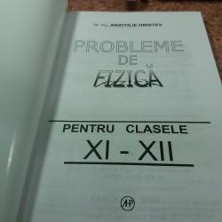 Anatolie Hristev - Probleme de fizica XI - XII