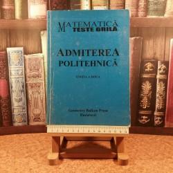 Constantin Udriste - Matematica Teste grila Admitere politehnica