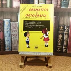 Ioana Pencea - Gramatica si ortografia clasele III-IV