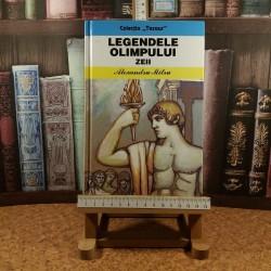 Alexandru Mitru - Legendele Olimpului Zeii