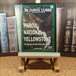 In jurul lumii - Parcul National Yellowstone Nr. 66 Taramul izvoarelor fierbinti