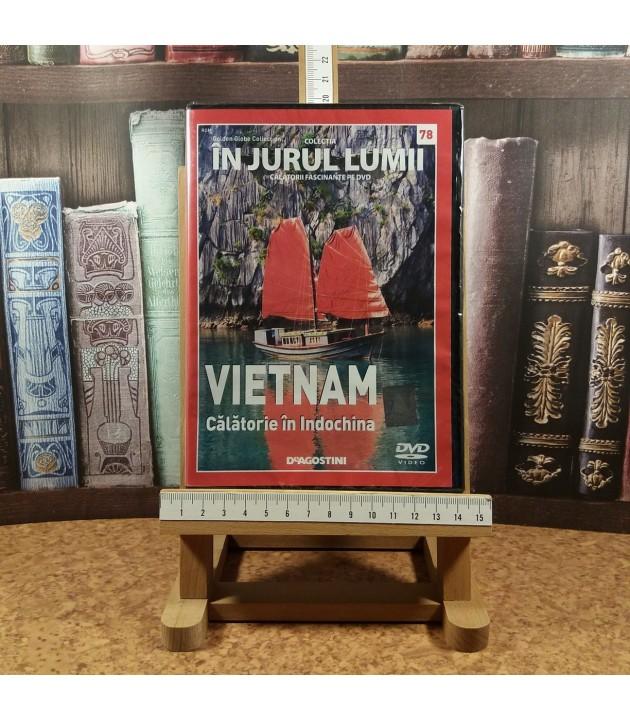 In jurul lumii - Vietnam Nr. 78 Calatorie in Indochina