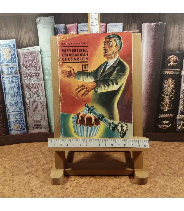 Dan Gr. Mihaescu - Prevestirea calugarului Chesarion Nr. 8