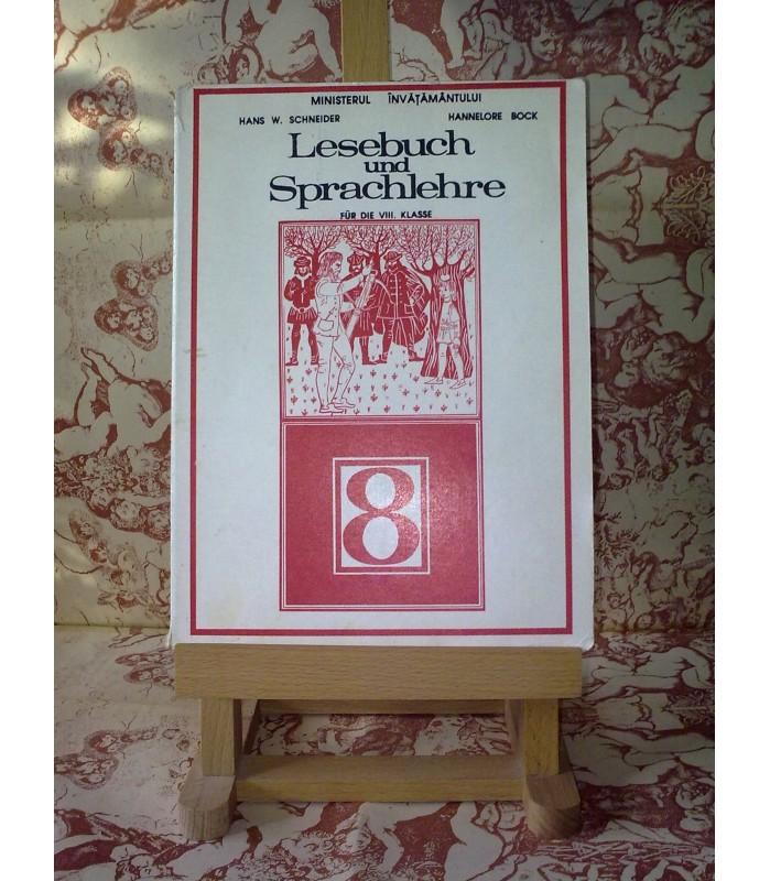 H.W. Schneider - Lesebuch und Sprachlehre fur die VIII. klasse