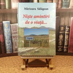 Marioara Salagean - Niste amintiri de o viata ...