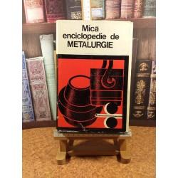 Mica enciclopedie de Metalurgie