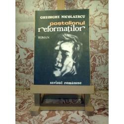 Gheorghe Nicolaescu - Postalionul Reformatilor