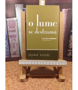 Chinua Achebe - O lume se...