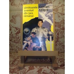 Carmen Mogos - Uimitoarele aventuri din tara nimanui