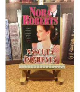 Nora Roberts - Nascuta in...