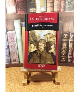F. M. Dostoievski - Fratii...