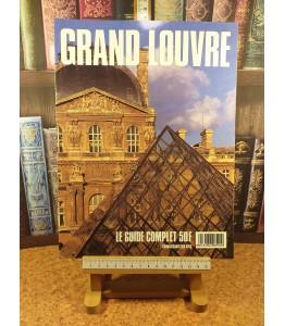 Grand Louvre - Le guide...