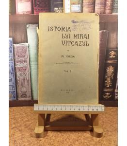 Nicolae Iorga - Istoria lui...