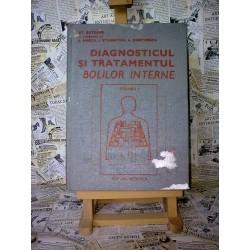 Diagnosticul si tratamentul bolilor interne Vol. I