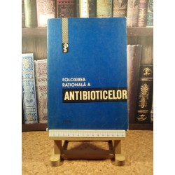 Mircea Angelescu - Folosirea rationala a antibioticelor