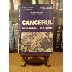 Cancerul - Hemopatii Maligne vol. 10