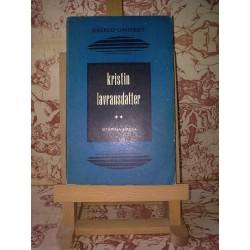 Sigrid Undset - Kristin Lavransdatter vol. II Stapina casei